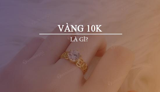 cập nhật giá vàng 10k hôm nay 1 chỉ bao nhiêu tiền