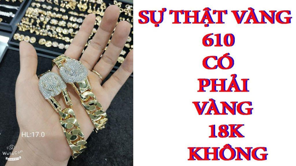 vàng 610 hôm nay bao nhiêu tiền 1 chỉ