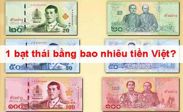 1 Bath thái bằng bao nhiêu tiền Việt?