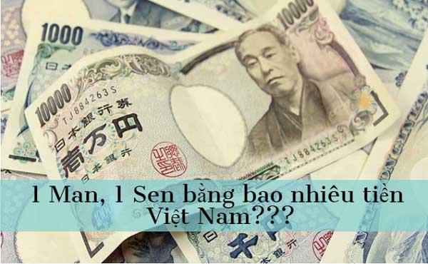 1 Man Nhật bằng bao nhiêu tiền Việt Nam là thắc mắc chung của nhiều người