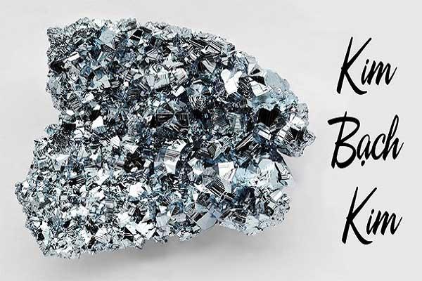 Bạch Kim hay còn gọi là Platin là một kim loại hiếm nhất